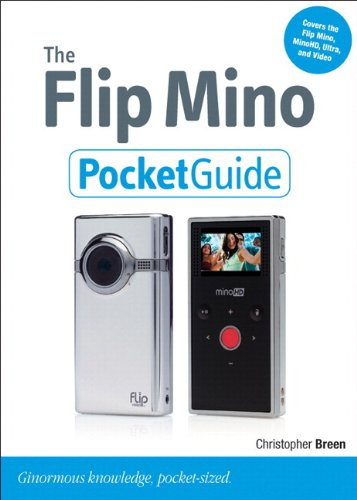 The Flip Mino Pocket Guide (Peachpit Pocket Guide) (English Edition) Mino Camcorder