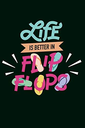 Flip Flops Notizbuch: mit 120 linierten Din A5 Seiten Life In Flip Flops Geschenk