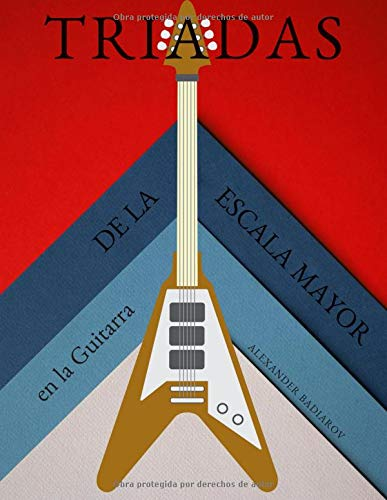 Triadas de la Escala Mayor en la Guitarra por Alexander Badiarov