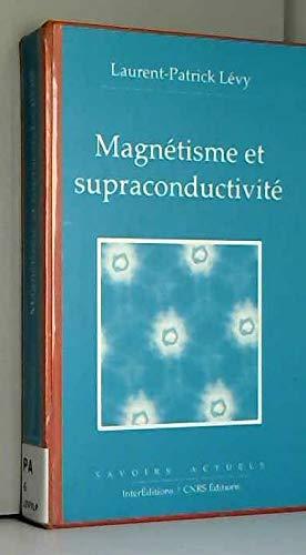 Magnétisme et supraconductivité par Lévy