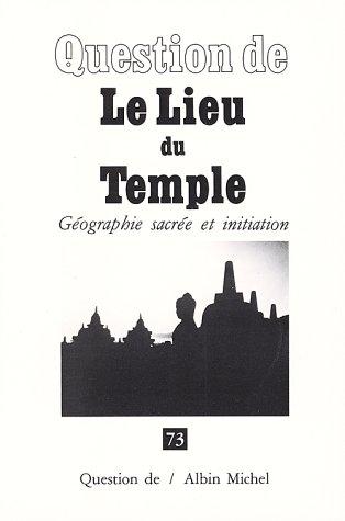 QUESTION DE N°73 : LIEU DU TEMPLE-LE- par Collectif