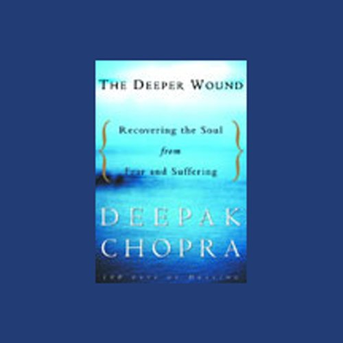 The Deeper Wound  Audiolibri
