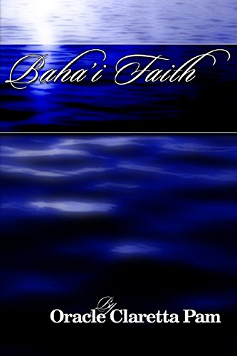 Bahai Faith: Volume 2 (ULCMM Divinity) por Oracle Claretta Pam