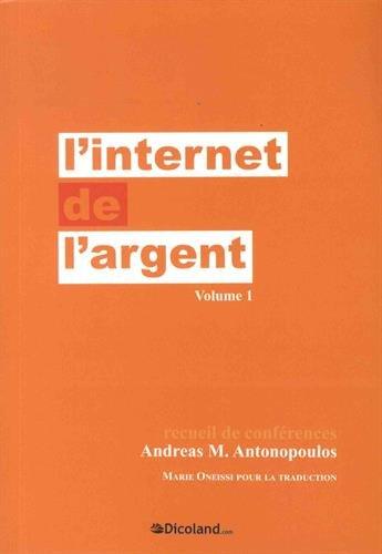 L'internet de l'argent par Andreas M. Antonopoulos
