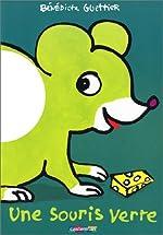 Une souris verte de Bénédicte Guettier