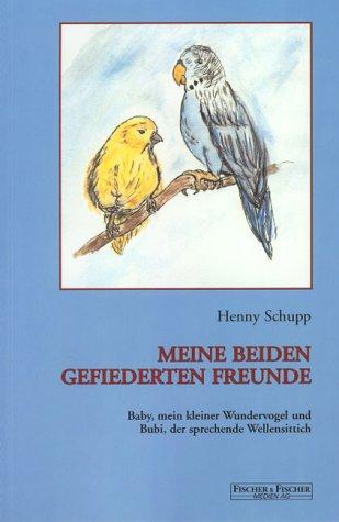 Meine beiden gefiederten Freunde: Baby, mein kleiner Wundervogel und Bubi, der sprechende Wellensittich