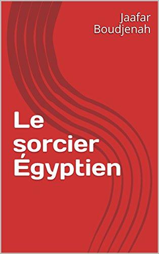 Couverture du livre Le sorcier Égyptien (saga t. 2)