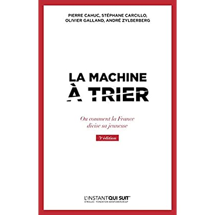 La machine à trier: Ou comment la France divise sa jeunesse