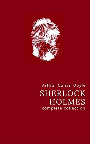 Arthur Conan Doyle: The Complete Sherlock Holmes (English Edition) por Arthur Conan Doyle