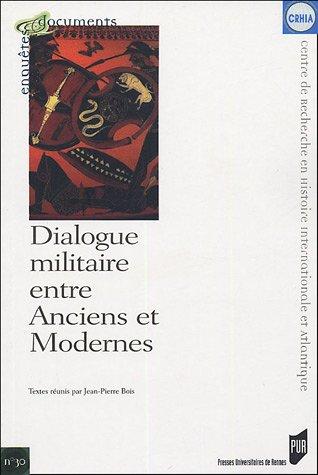 Dialogue militaire entre anciens et modernes
