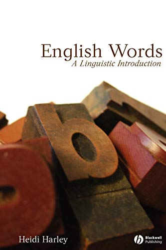 English Words: A Linguistic Introduction (The Language Library) (Harley Brooks)