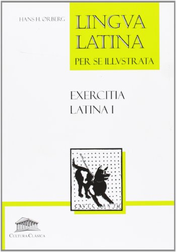 Lingua Latina - Exercitia Latina I por Aa.Vv.