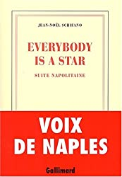 Everybody is a star: Suite napolitaine