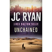 Unchained: A Rex Dalton Thriller (English Edition)