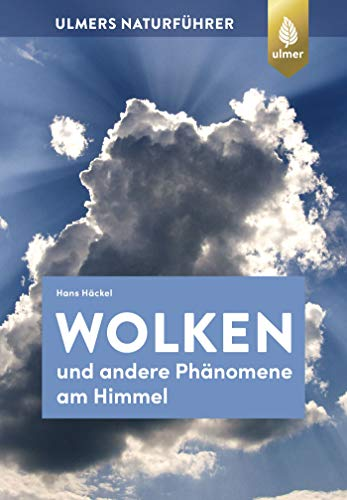 Wolken und andere Phänomene am Himmel -