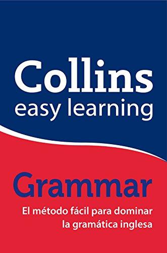 Collins Easy Learning Grammar - El método fácil para dominar la gramática inglesa por Collins Collins