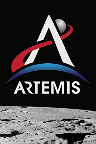 Artemis: NASA Artemis Program Logo Light We Are Going Moon To Mars 2024 Notebook Journal Diary