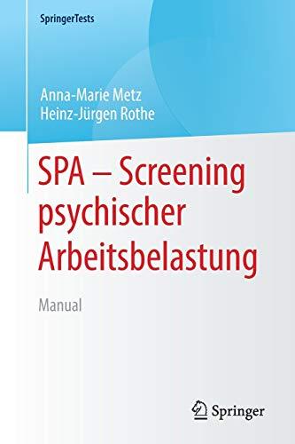 SPA - Screening psychischer Arbeitsbelastung: Manual (SpringerTests)