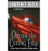 [(Out on the Cutting Edge)] [by: Lawrence Block]