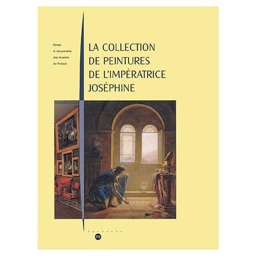 La collection de peintures de l'impératrice Joséphine