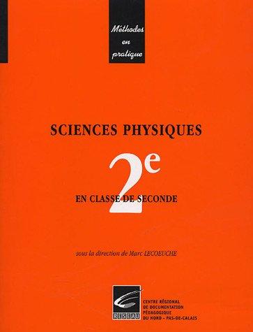 Sciences physiques : En classe de Seconde
