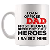 Father's Day Gift for Dad Husband Loan Officer Raises Mine Heroes Mug Coffee Cup Mugs | Coworker Employee employer | Loans Mortgage Loan Originators bank