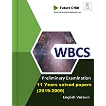 WBCS Previous Years Question Papers (2009-2019): WBCS Preliminary 11 years Question Papers with Answer