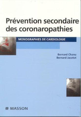 Prévention secondaire des coronaropathies
