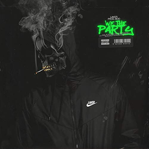 We the Party [Explicit]