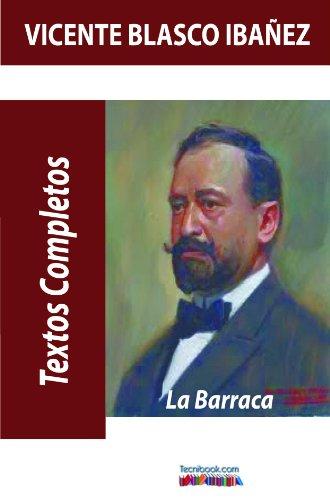 La Barraca.Texto completo. por Vicente Blasco Ibáñez