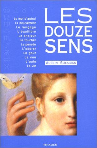 Les douze sens par Soesman