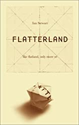 Flatterland: Like Flatland, Only More So by Ian Stewart (2001-04-30)