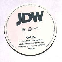 "Call Me - Jdw 2X12"""