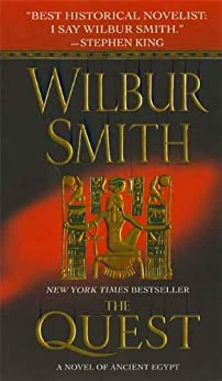 The Quest: A Novel of Ancient Egypt von [Smith, Wilbur]