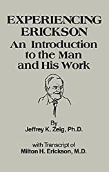 Experiencing Erikson: Introduction to the Man and His Work