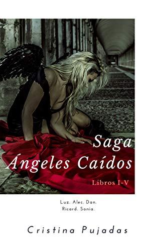 Saga Ángeles Caídos: Libros I-V eBook: Cristina Pujadas: Amazon.es ...