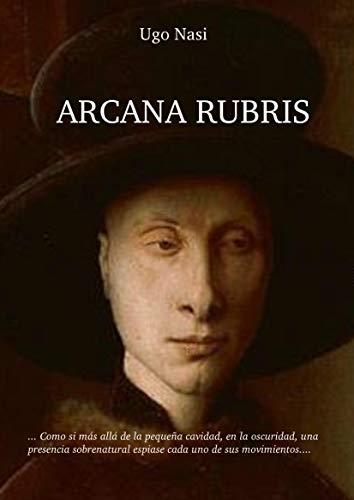 ARCANA RUBRIS por Ugo Nasi