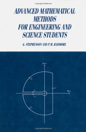 Advanced Mathematical Methods for Engineering and Science Students Paperback