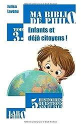 Ma Biblio de philo - Tome 3: Enfants et déjà citoyens