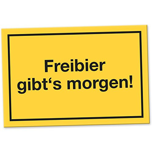 Freibier gibts morgen - Schild, Schild mit Spruch für den Kühlschrank, Lustige Geschenkidee Geburtstagsgeschenk für den besten Freund oder Kumpel, Kleines Geschenk für Männer, Party Deko