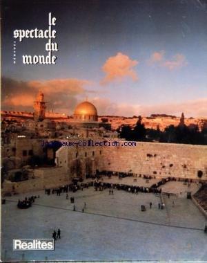 spectacle-du-monde-le-no-246-du-01-09-1982-sous-le-projecteur-les-evenements-d-39-aout-le-temps-du-terrorisme-les-feux-de-l-39-ete-israel-derriere-israel-operation-paix-au-liban-l-39-obstination-de-m-begin-le-judaisme-integriste-le-zohar-en-francais-l-39-ascension-de-jeane-kirkpatrick-le-goulag-cubain-deux-martyrs-valladares-et-ogourtsov-italie-les-affaires-de-roberto-calvi-romans-nouveaux-les-hommes-de-la-marine-nijinsky-spessivtseva-deux-destins-tragiques-les-promesse