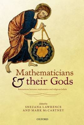[(Mathematicians and Their Gods : Interactions Between Mathematics and Religious Beliefs)] [By (author) Snezana Lawrence ] published on (October, 2015)