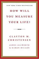 How Will You Measure Your Life? Hardcover