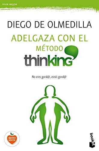 ADELGAZA CON EL METODO THINKING