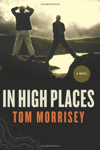 In High Places by Tom Morrisey (2007-03-01)