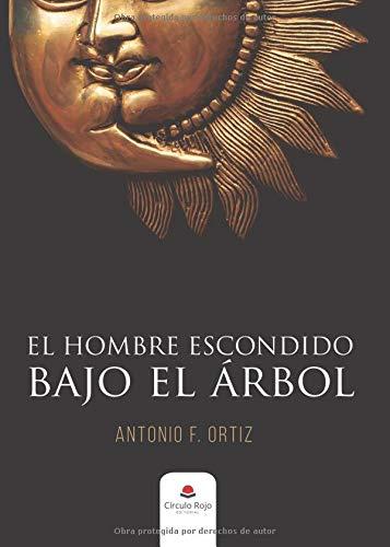 EL HOMBRE ESCONDIDO BAJO EL ÁRBOL
