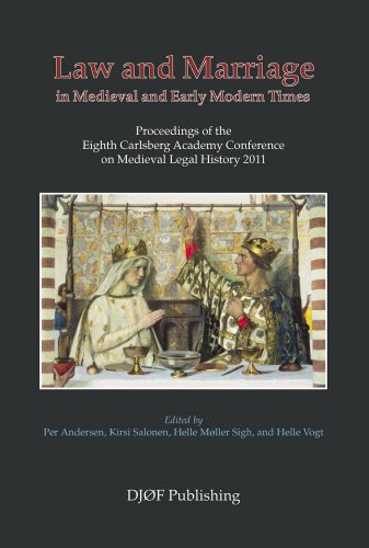 law-and-marriage-in-medieval-and-early-modern-times-proceedings-of-the-eighth-carlsberg-academy-conf