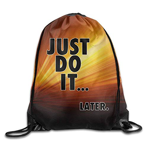 Just Do It Later Gym String Bag Drawstring Backpack -