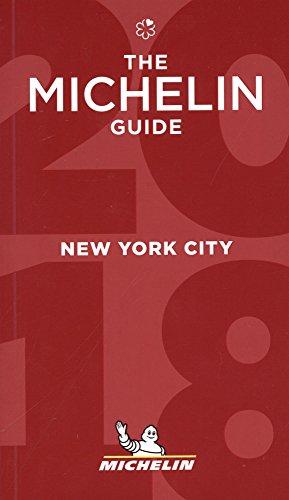 Michelin Guide New York City 2018: Restaurants (Michelin Red Guide)