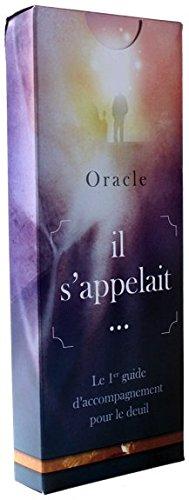 Oracleil s'appelait. - premier guide d'accompagnement pour le deuil